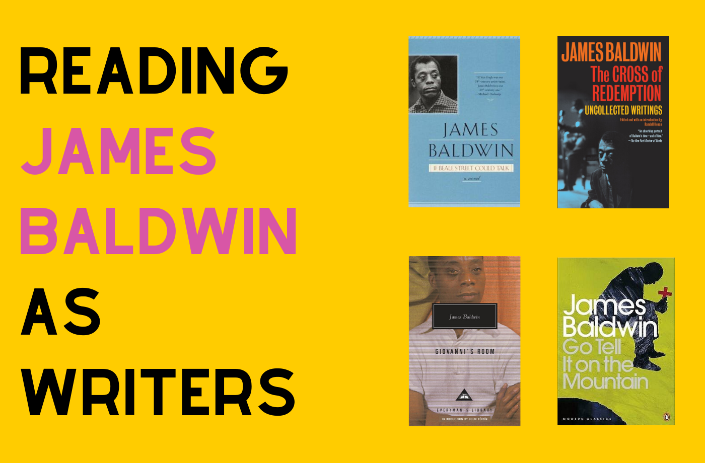 Catapult  classes: Gabrielle Bellot, 4 Weeks of Reading James Baldwin as Writers, Nonfiction, Fiction, Reading Group