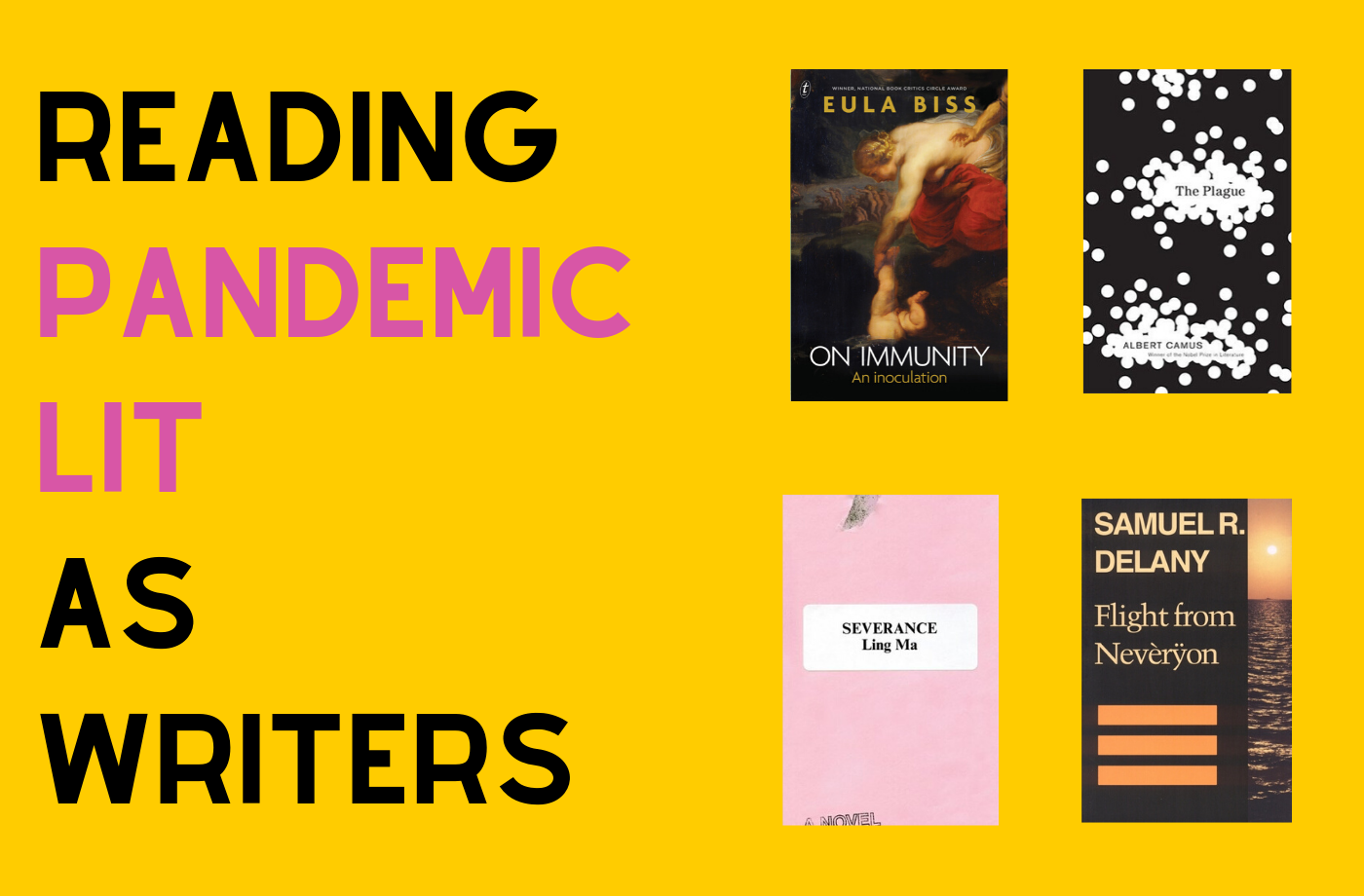 Catapult online classes: Megan Milks, 4 Weeks of Reading Pandemic Lit as Writers Online, Fiction, Nonfiction, Reading Group