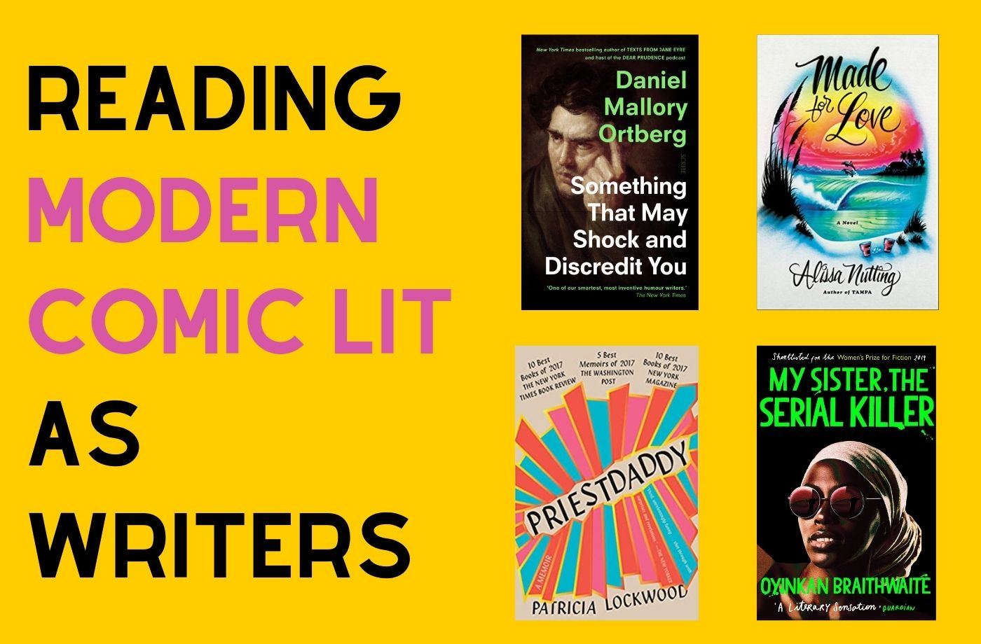 Catapult online classes: Caitlin Kunkel, 4 Weeks of Reading Modern Comic Lit as Writers Online, Fiction, Nonfiction, Reading Group