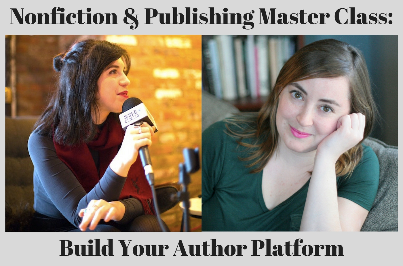 Catapult  classes: Leigh Stein, Laura Feinstein, 2-Day Nonfiction & Publishing Master Class: Build Your Author Platform, Nonfiction, Master Class