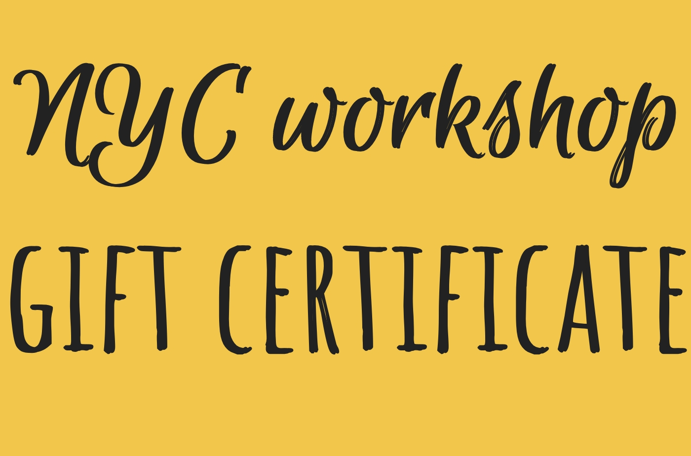 Catapult  classes: Catapult Classes, NYC Workshop Gift Certificate, Open-Genre, Workshop