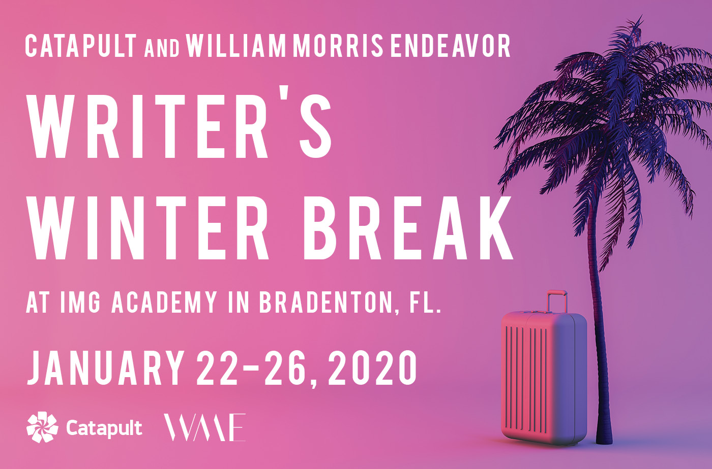 Catapult  classes: Catapult and William Morris Endeavor, Writer's Winter Break 2020, Open-Genre, Intensive
