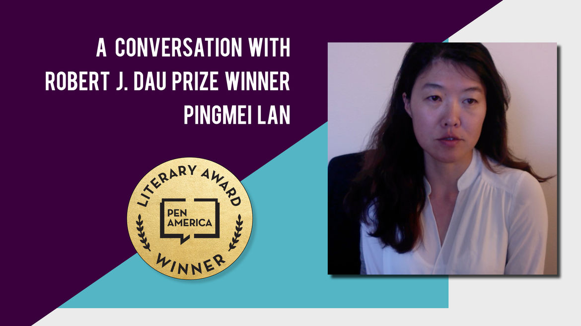 Cover Photo: A Conversation With PEN America Best Debut Short Stories 2019 Author Pingmei Lan  by Catapult Books