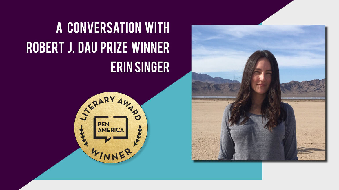 Cover Photo: A Conversation With PEN America Best Debut Short Stories 2019 Author Erin Singer by Catapult Books