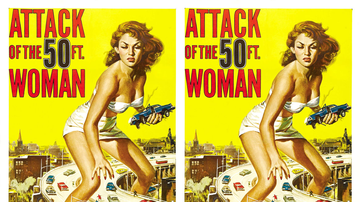 Cover Photo: Iconic poster of Attack of the 50 Foot Woman, showing a giant white woman standing over a highway, a car in her hand