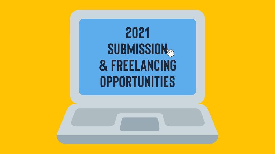 "Cover Photo: This graphic has a bright orange-yellow background with a laptop computer sitting in the middle of it. On the screen, there are the words ""2021 submission and freelancing opportunities"" in bold type"