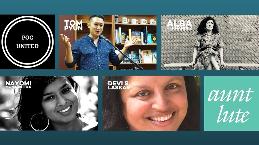 Cover Photo: This header image includes photos of authors Tom Puyn, Alba Hernandez, Nayomi Munaweera, and Devi S. Laskar, as well as the POC United logo and the logo for Aunt Lute Books.