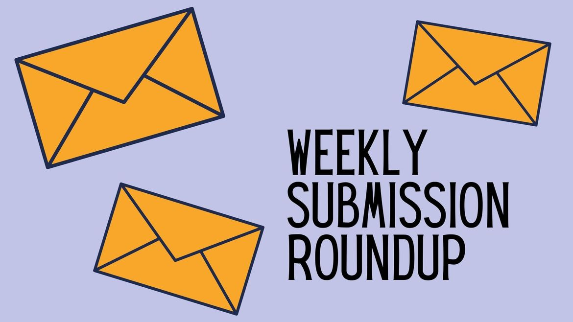"""Cover Photo: This graphic has a lavender background with the words """"weekly submission roundup."""" Around the words are several yellow envelopes."""
