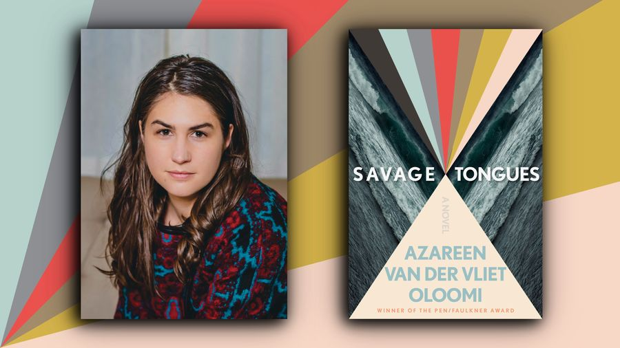 Cover Photo: This graphic shows a headshot of Azareen Van der Vliet Oloomi and her book cover, SAVAGE TONGUES