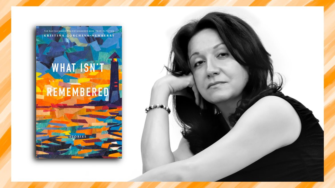 Cover Photo: This graphic shows the cover of Kristina Gorcheva-Newberry's book, WHAT ISN'T REMEMBERED, as well as a headshot of the author. An orange border frames the book and author picture.