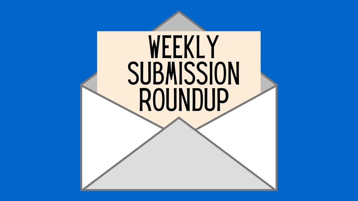"""Cover Photo: Cartoon drawing of open white envelope against vibrant blue background. A paper with the words """"Weekly Submission Roundup"""" written on it is coming out from the envelope."""