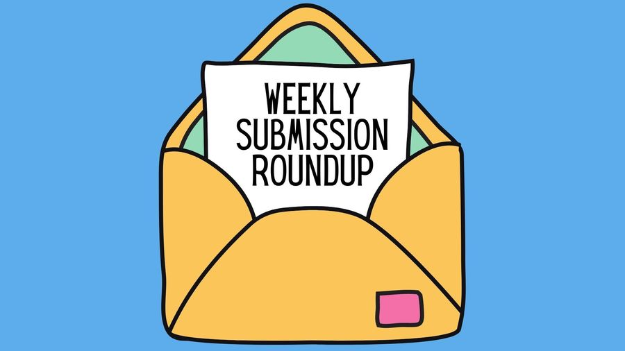 """Cover Photo: Cartoon of open envelope with letter inside that reads """"weekly submission roundup."""" The envelope is bright yellow against a sky blue background and the text is black."""