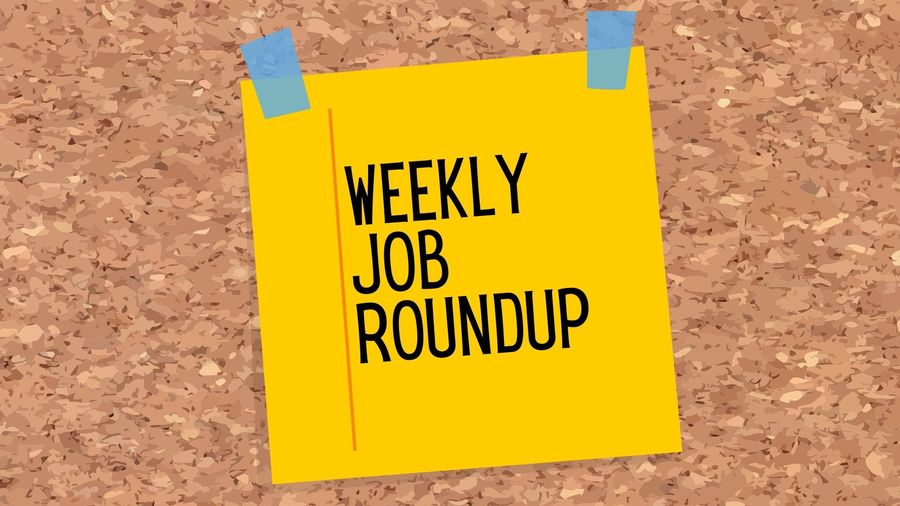 """Cover Photo: Cartoon of a yellow sticky note with the words """"weekly job roundup"""" written on it in black. The sticky note is stuck to a cork board with sky blue tape."""