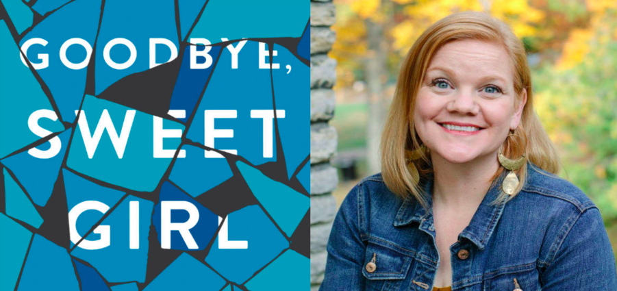 Cover Photo: GOODBYE, SWEET GIRL / Kelly Sundberg