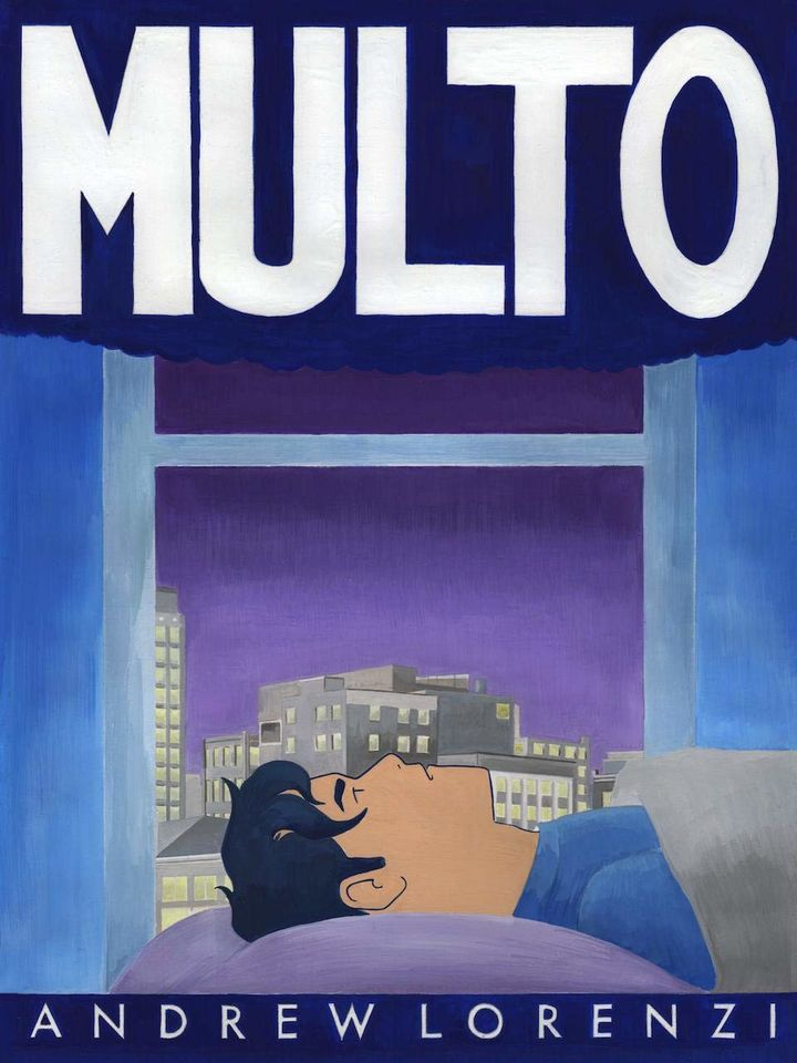 """The cover of Lorenzi's book Multo. On the cover, cartoon Lorenzi is lying in bed looking straight up. Outside is a cityscape and the sky is deep purple. Above Lorenzi hovers the word """"MULTO"""" in a deep blue cloud. It's very dream-like."""